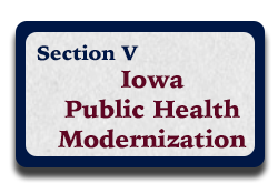 Section V: Iowa Public Health Modernization